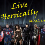 Live Heroically